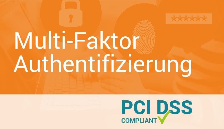 """Neues Information Supplement zum Thema """"Multi-Faktor-Authentifizierung"""""""