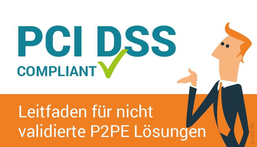 NEU: Hilfestellung zum Umgang mit nicht validierten Verschlüsselungs-Lösungen im POS Umfeld. PCI SSC gibt neuen Leitfaden heraus.