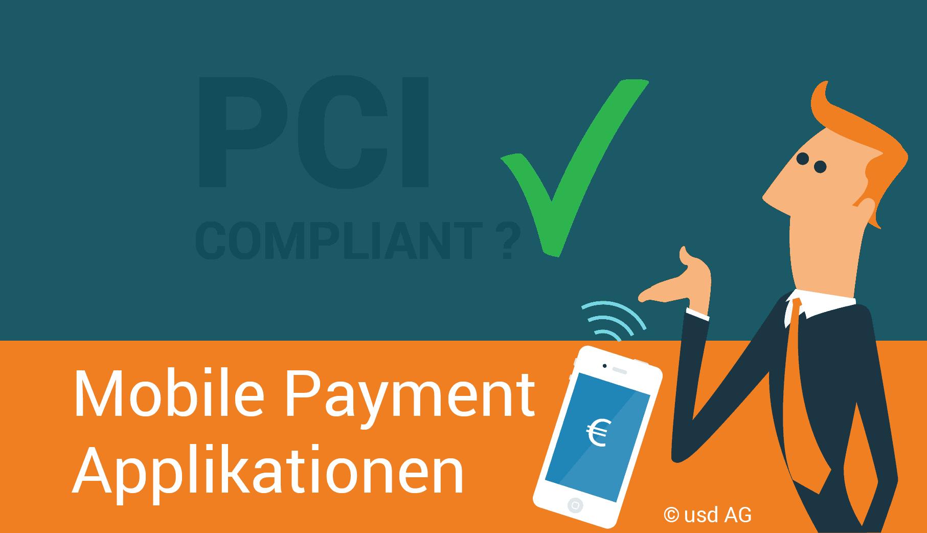 Mobile Payment Applikationen und PCI – Was ist in puncto Sicherheit zu tun?