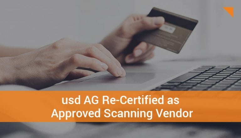 usd AG Re-Certified as Approved Scanning Vendor (ASV) Worldwide