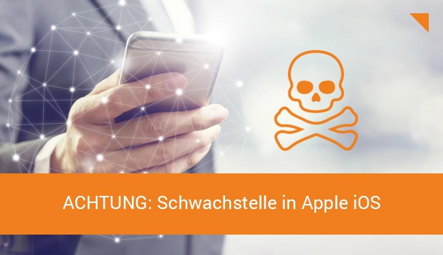 Achtung: Schwachstelle in Apple iOS